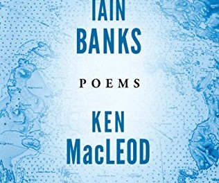 Poems by Iain Banks and Ken MacLeod