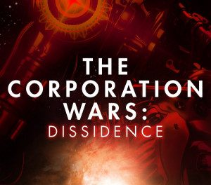 The Corporation Wars: Dissidence by Ken MacLeod