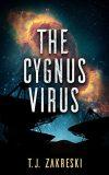 The Cygnus Virus by TJ Zakreski