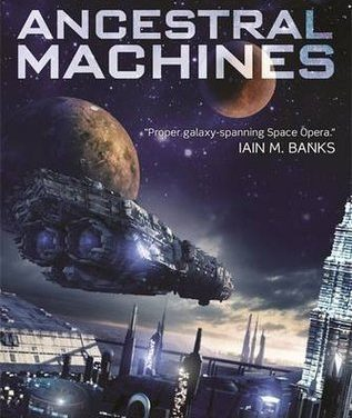 Ancestral Machines by Michael Cobley