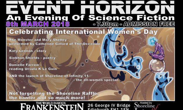 Shoreline of Infinity Event Horizon – Thursday 8th March 2018