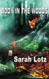 Body in the Woods - Sarah Lotz