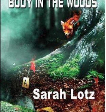 Body in the Woods  Sarah Lotz