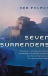 Seven Surrenders and The Will to Battle (Books 2 and 3 of Terra Ignota) - Ada Palmer